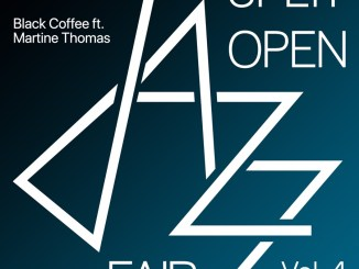 Album: Black Coffee – Split Open Jazz Fair 2019 Vol. 4 Ft. Martine Thomas