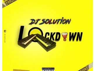 Dj Solution – Lock Down