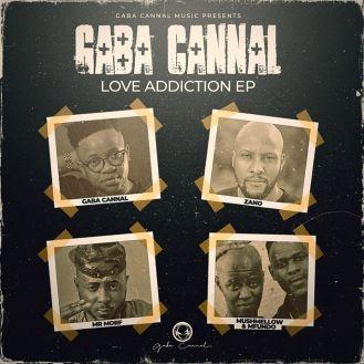 Ep: Gaba Cannal – Love Addiction