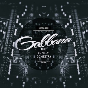 Gabbana – The Lonely Orchestra Part 1