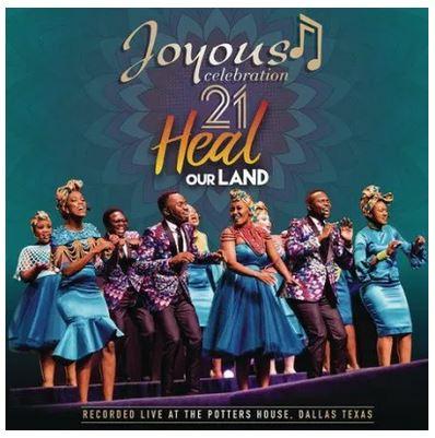 Joyous Celebration 21 Heal Our Land