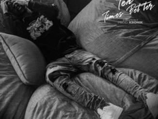 Ep: Luna Florentino – Ten Times Better (Tracklist)