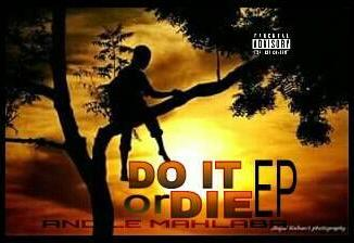 Ep: Mahlaba – Do It Or Die