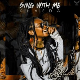 ALBUM: Khaeda – Sing With Me