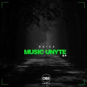 EP: Baiza – Music Unyte
