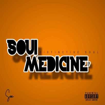 EP: Distinctive Soul – Soul Medicine