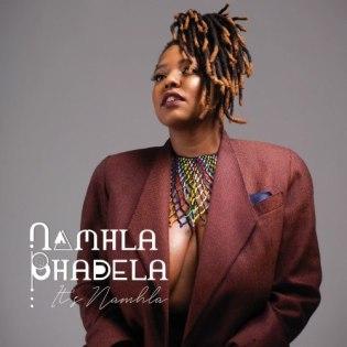 EP: Namhla Bhadela – It's Namhla