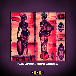 Ivan Afro5 – Xopo Ankóla