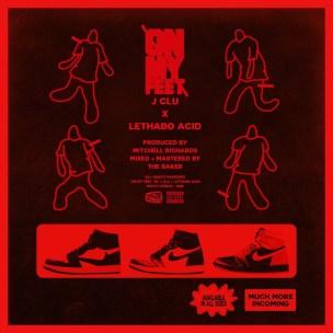 J Clu – On My Feet Ft. Lethabo Acid