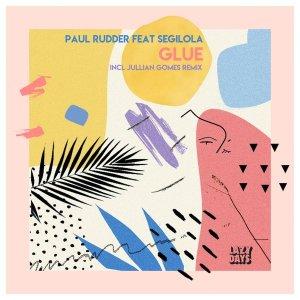Paul Rudder & Segilola – Glue (Jullian Gomes Remix)