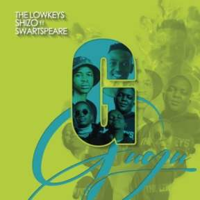 The Lowkeys & Shizo – Gugu Ft. Swartspeare