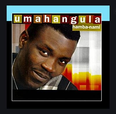 Umahangula – Hamba-Nami Mp3 Download