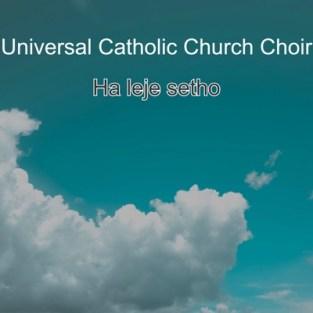 Universal Catholic Church Choir – Jeso Rato La Hao