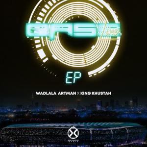 EP: Wadlala Artman & King Khustah – Baseline