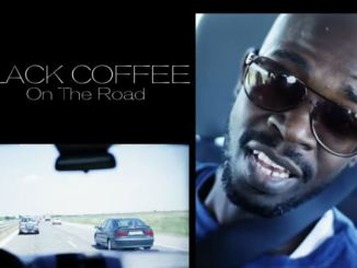 Black Coffee – On The Road (Part 1)