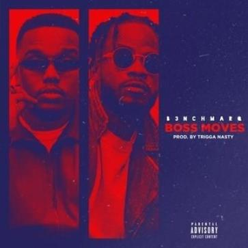 B3nchMarQ – Boss Moves (Lyrics)
