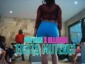 VIDEO: Poptain - Fadza Mutengi Ft. Allanah