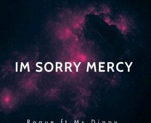 Roque I'M Sorry Mercy EP