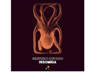Semitone & Rafi Nado – Insomnia (Original Mix) Mp3 Download