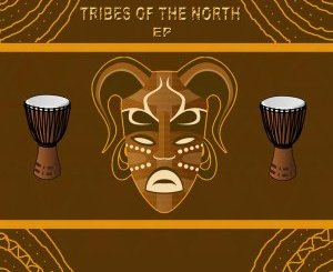 EP: Thab De Soul – Tribes Of The North