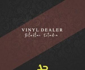 EP: Vinyl Dealer – Bloodline Extinction