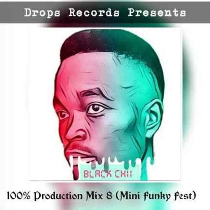Black Chii – 100% Production 8 (Mini Funky Fest)
