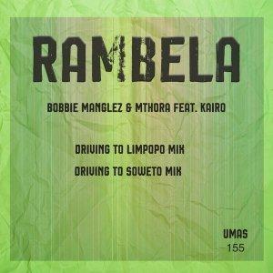 EP: Bobbie Manglez & Mthora – Rambela Ft. Kairo