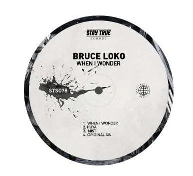 Bruce Loko – When I Wonder Mp3 Download