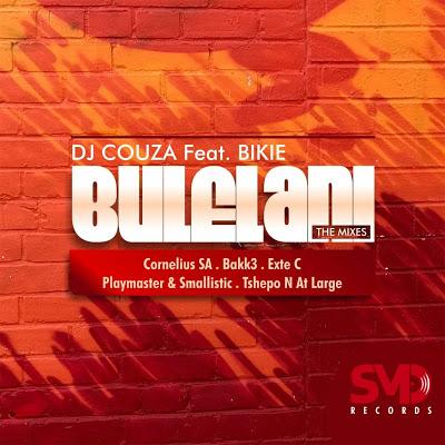 DJ Couza – Bulelani (Dj Couza Remix) Ft. Bikie