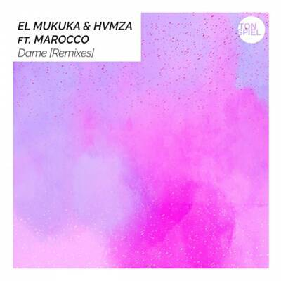 El Mukuka & HVMZA – Dame (Karyendasoul Remix) Ft. Marocco
