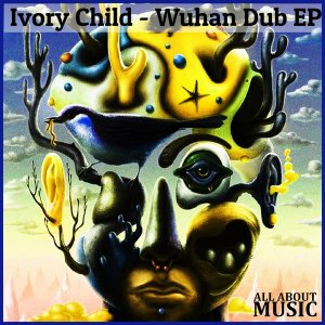 EP: Ivory Child – Wuhan Dub