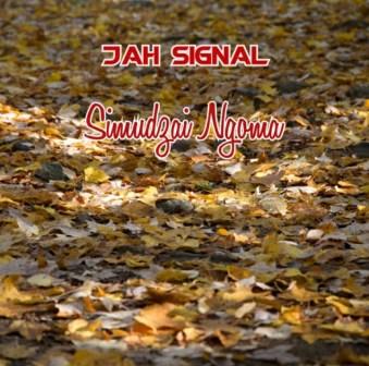 Jah Signal – Simuldzai Ngoma