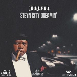 Jimmy Wiz – Steyn City Dreamin