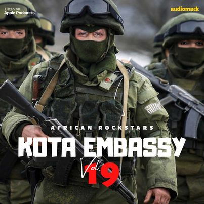 Kota Embassy – Vol.19 Mix (African Rockstar)
