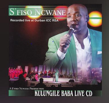 S'fiso Ncwane – Kulungile Baba Live
