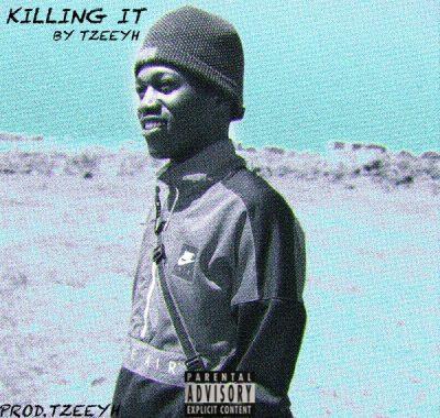 Tzeeyh – KILLING IT Ft. Tim Cleen & Nelo