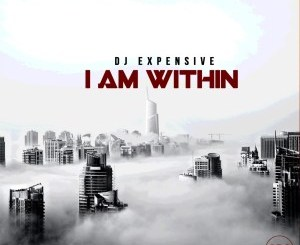 DJ Expensive – I'm Within (Original Mix)