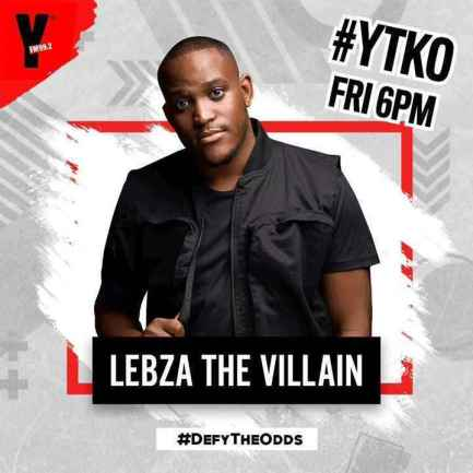 Lebza TheVillain – #YTKO 23 Oct 2020