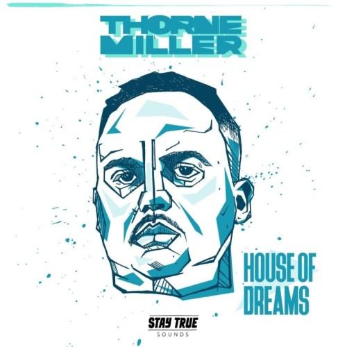 ALBUM: Thorne Miller – House Of Dreams