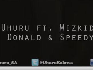 Uhuru – Ungowami Ft. Wizkid, Donald & Speedy Video