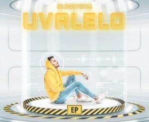 ALBUM: BlaqStorm – Uvalelo