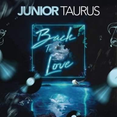 ALBUM: Junior Taurus – Back to Love