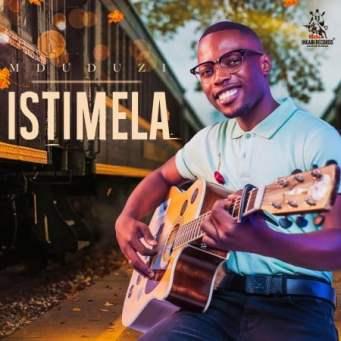 ALBUM: Mduduzi – Istimela