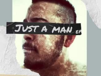 EP: Ree Morris – Just A Man