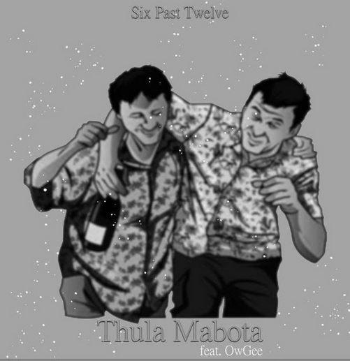 Six Past Twelve – Thula Mabota Ft. OwGee Mp3 Download