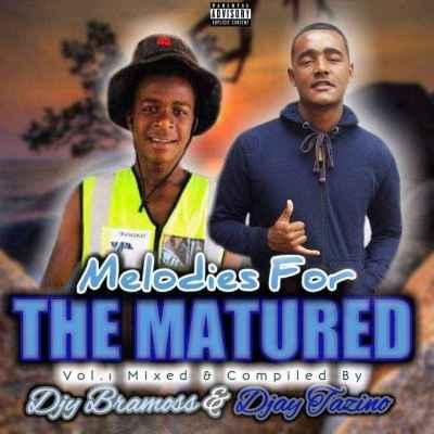 Bramoss & Djay Tazino – Melodies For The Matured Vol. 1 Mix