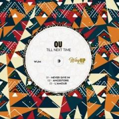 EP: OU – Till Next Time