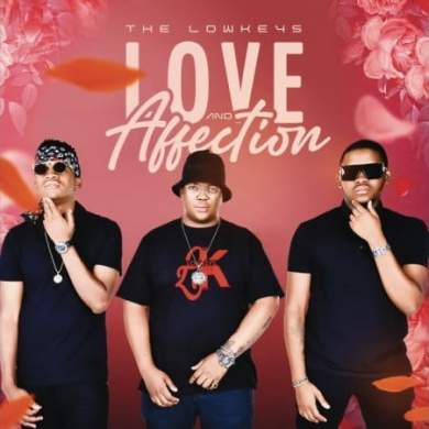 EP: The Lowkeys – Love & Affection