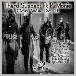 Herd Suspect, P-Monie – Can We Do It (Enoo Napa Remix)