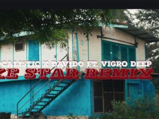 Focalistic – Ke Star Remix Ft. Davido